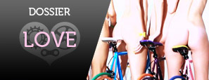 Le dossier LOVE de Fixie Love